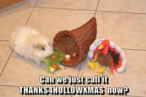 Can we just call it THANKS4HOLLOWXMAS  now?