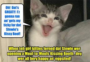 Der iz much eggsitements at KKPS when Stewie's Mouf-to-Moufs Kissing Booth waz announsed!
