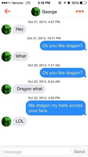 Who Doesn't Like Dragon?