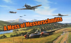 A Mess of Messerschmitts