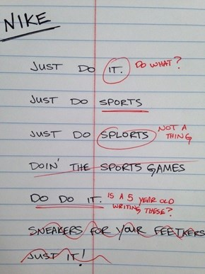 Rough Draft of Nike's Slogan