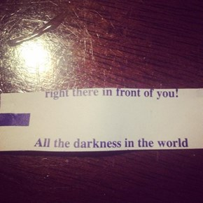 Your Fortune Is: EXISTENTIAL