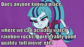 Does anyone know a place  where we can actually watch rainbow rocks? (preferably good quality, full movie, etc)