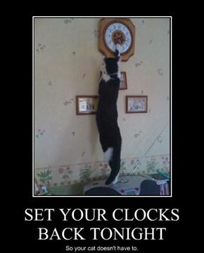 SET YOUR CLOCKS BACK TONIGHT