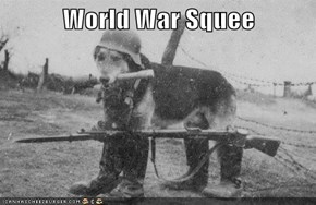 World War Squee