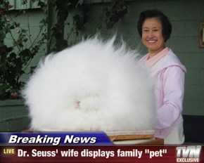 "Breaking News - Dr. Seuss' wife displays family ""pet"""
