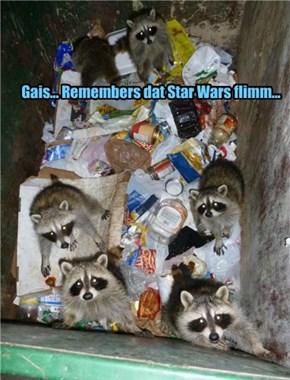Gais... Remembers dat Star Wars flimm...