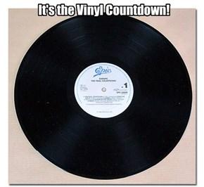 The Vinyl Countdown!