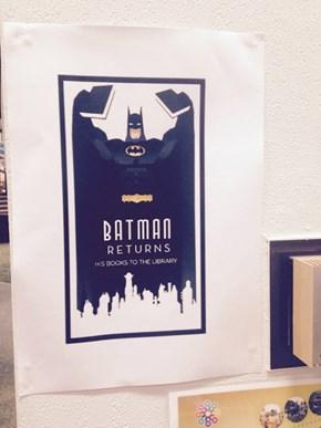 Batman Respects Libraries