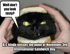 November 3rd is International Sandwich Day!