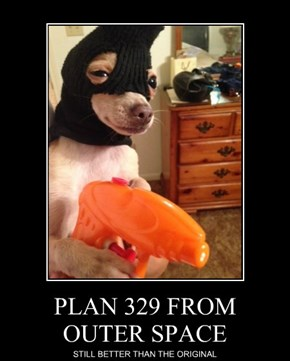 PLAN 329 FROM     OUTER SPACE