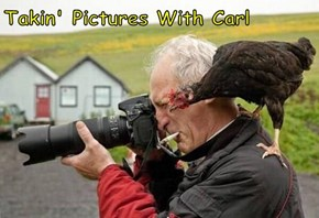Takin' Pictures With Carl