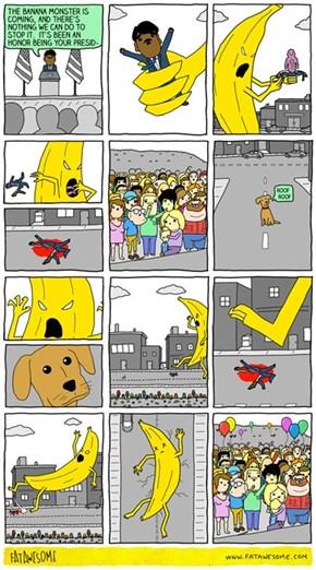 The Banana Monster