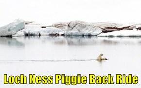 Loch Ness Piggie Back Ride