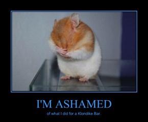 I'M ASHAMED