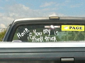 """""""Honk if You My is Think Truck"""""""