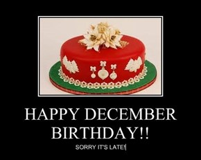 HAPPY DECEMBER BIRTHDAY!!