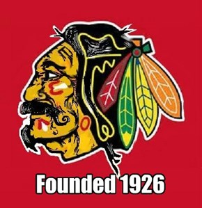 One of the top six oldest hockey clubs: Chicago Black Hawks 1926-1985, 1986-to present Chicago Blackhawks