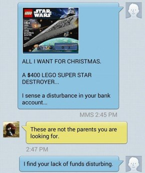 At Least They Don't Expect Santa to Deliver