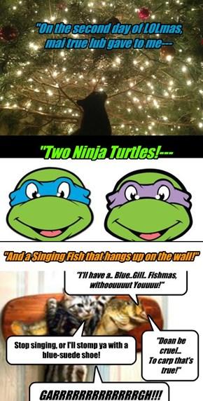 De twelb dais of LOLmas, part 2