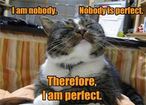 Infallible Feline Logic