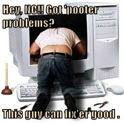 Hey, NC!! Got 'pooter problems?  This guy can fix'er good .