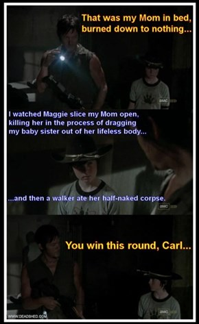 Wow Carl, Way To Bring Us All Down