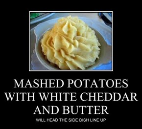 MASHED POTATOES WITH WHITE CHEDDAR AND BUTTER