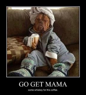 Mama's Cranky