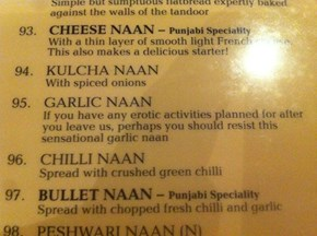 I'll Have the Garlic Naan...