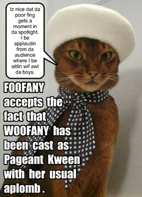 FOOFANY accepts the WOOFANY situation with aplomb.