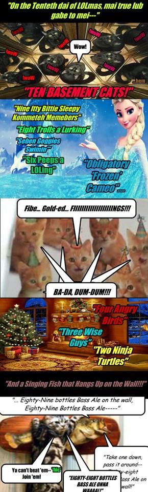 De twelbe dais of LOLmas, part 10