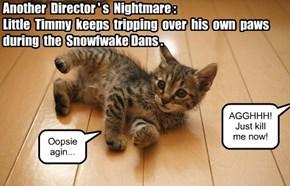 Snowfwake Dans habbin pwoblems