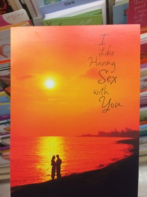 Apparently Some Greeting Cards Are Pretty Sweet