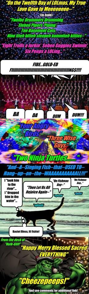 De Twelbe Dais of LOLmas, Finale