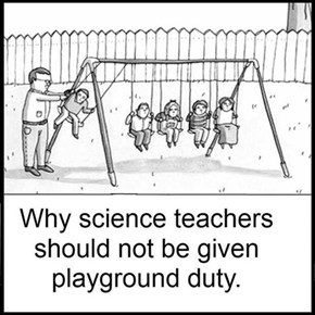 Why Science Teachers Aren't Given Playground Duty