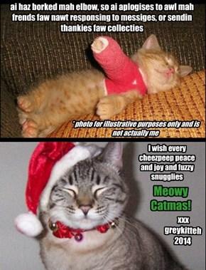 Meowy Catmus to awl :)