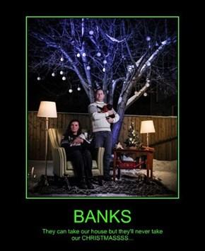 Damn Those Banks