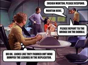 ENSIGN MORTON, PLEASE RESPOND.