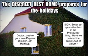 The DISCREET REST HOME prepares for the Holidays