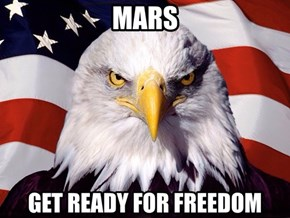 The Red Planet Will Soon Be the Red, White, and Blue Planet!
