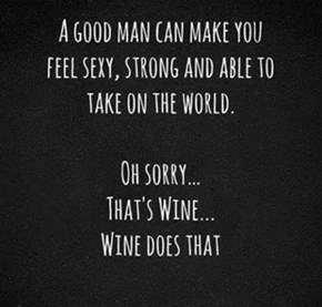 And That's Why Wine Is the Best