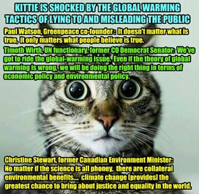 Kittie learns that just as President Obama and Obamacare architect MIT Professor Jonathan Gruber purposefully mislead the American people about the true nature of Obamacare, so too the American public is being deliberately deceived about Global Warming!!