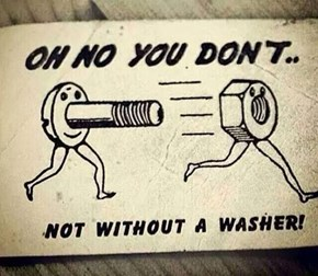 Always Use a Washer