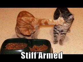 Stiff Armed