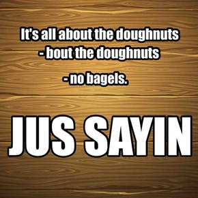it's all about the doughnuts