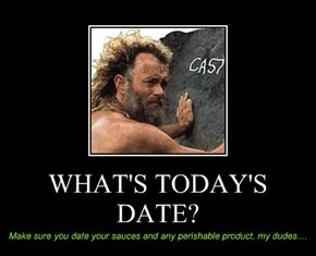 WHAT'S TODAY'S DATE?