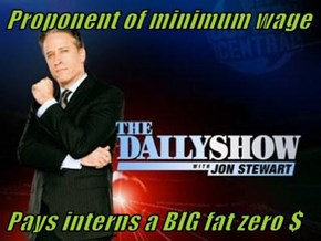 Proponent of minimum wage  Pays interns a BIG fat zero $
