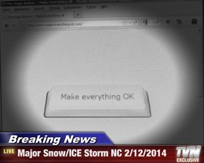 Breaking News - Major Snow/ICE Storm NC 2/12/2014