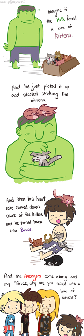 Hulk and Kittens